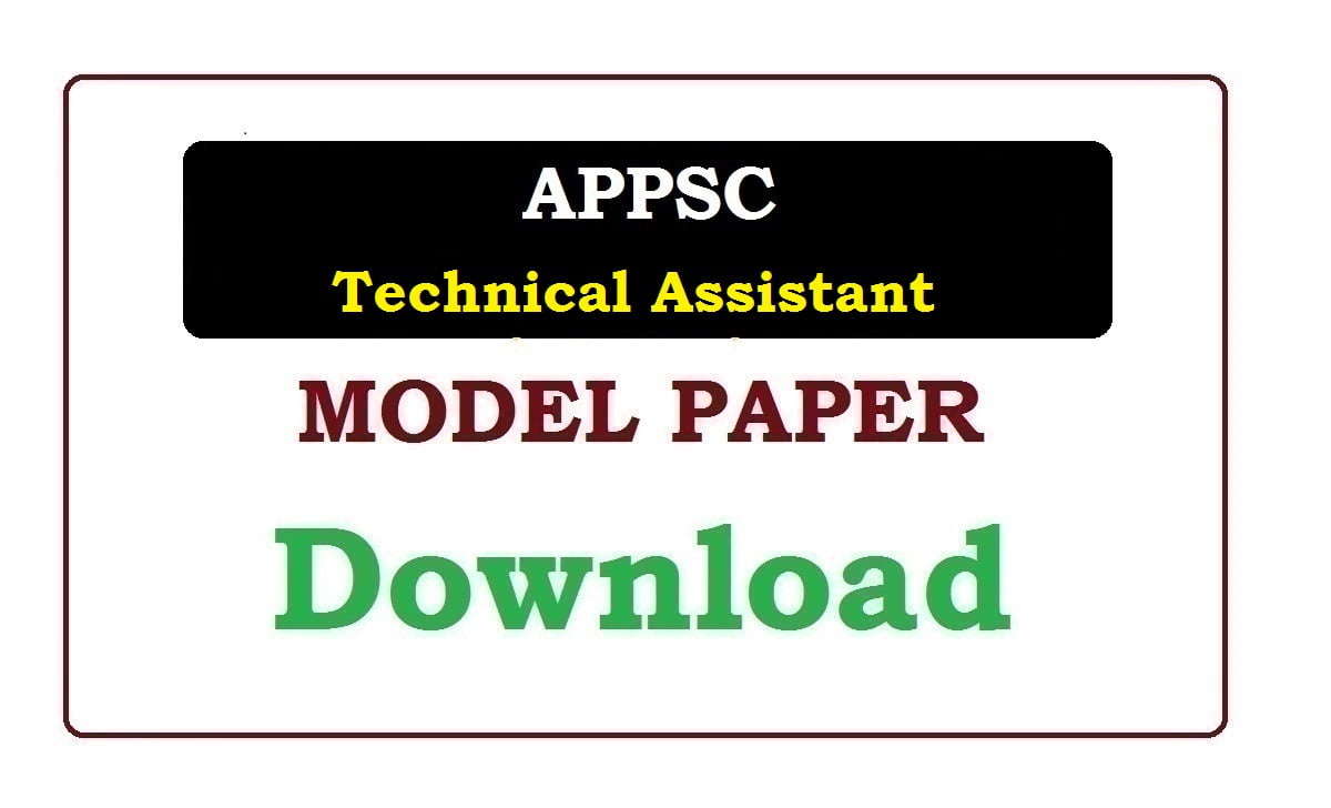 APPSC Technical Assistant Model Paper 2020